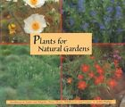 Plants for Natural Gardens: Southwestern Native and Adaptive Trees, Shrubs, Wildflowers and Grasses by Judith Phillips (Paperback, 2003)