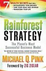 Rainforest Strategy: The Planet's Most Successful Business Model by Michael Pink (Hardback, 2008)