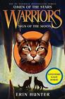 Warriors Omen of the Stars: Sign of the Moon 4 by Erin Hunter (2011, Hardcover)
