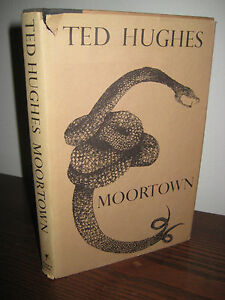 1st-Edition-MOORTOWN-Ted-Hughes-POEMS-Poetry-FIRST-PRINTING-Classic-FICTION