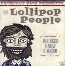 THE LOLLIPOP PEOPLE we need a new f word CD Neu OVP