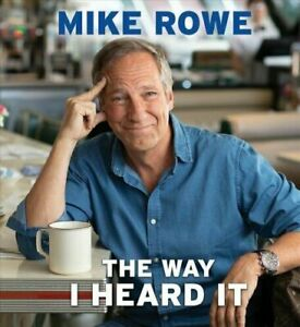 The-Way-I-Heard-It-by-Mike-Rowe-9781508296218-Brand-New-Free-US-Shipping
