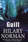 Guilt by Hilary Norman (Hardback, 2004)