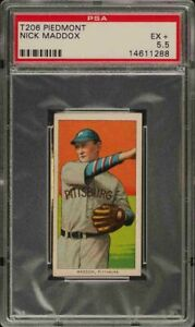 Rare 1909-11 T206 Nick Maddox Piedmont 350 Pittsburgh PSA 5.5 EX +