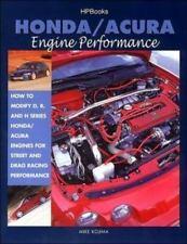 Honda/Acura Engine Performance : How to Modify D, B and H Series Honda/Acura Eng