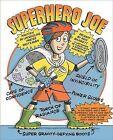 Superhero Joe by Jacqueline Preiss Weitzman (Hardback, 2011)