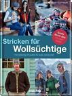 Stricken für Wollsüchtige von Angela Mayer-Spannagel (2015, Gebundene Ausgabe)