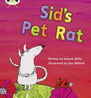 Sid's Pet Rat: Set 04 by Jeanne Willis (Paperback, 2010)