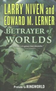 Betrayer-of-Worlds-Paperback-by-Niven-Larry-Lerner-Edward-M-Brand-New