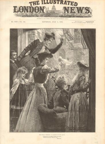 1893 ANTIQUE PRINT THE ROYAL WEDDING, GLIMPSES OF THE BRIDE