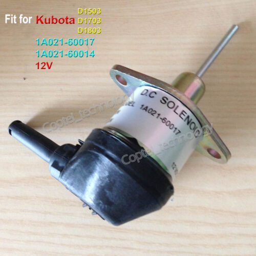 D1703 D1803 1A021-60017 Fuel Shut Off Solenoid 1A021-60014 for Kubota D1503