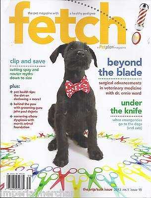 Fetch magazine Cutting  spay and neuter myths Surgical advancements Emergencies