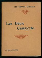 UZANNE OCTAVE LES DEUX CANALETTO BIOGRAPHIE CRITIQUE LAURENS 1910 RINASCIMENTO