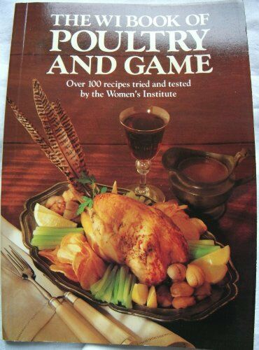Women's Institute Book of Poultry and Game By Pat Hesketh