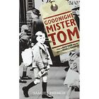 Goodnight Mister Tom by Michelle Magorian (Paperback / softback, 2014)