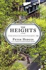The Heights by Peter Hedges (Paperback / softback, 2011)