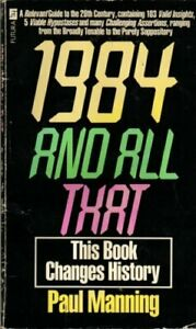 1984-and-All-That-By-PAUL-MANNING