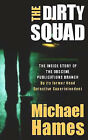 The Dirty Squad by Michael Hames (Paperback, 2001)