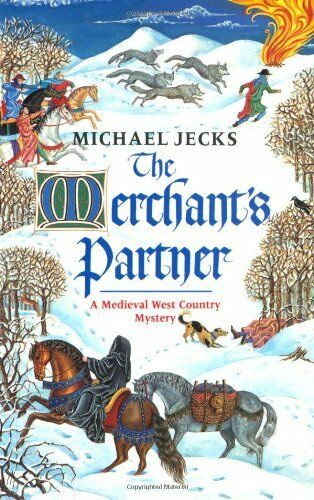 The Merchant's Partner (A Medieval West Country Mystery) By Mic .9780747250708