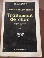 James Hadley Chase: Traitement de choc/ Gallimard Série Noire N°450