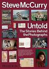 Steve McCurry Untold: The Stories Behind the Photographs by Steve McCurry, William Kerry Purcell (Paperback, 2018)