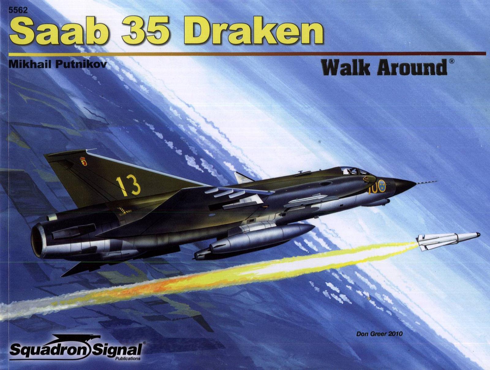 SAAB 35 DRAKEN-SQUADRON SIGNAL WALK AROUND AROUND AROUND Color SERIES N.5562-BY MIKH.PUTNIKOV fc4e6f