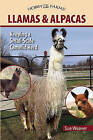 Llamas and Alpacas: Small-Scale Herding for Pleasure and Profit by Sue Weaver (Paperback, 2009)