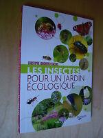 Lorgnier Du Mesnil Les Insectes Pour Un Jardin Écologique 2011 Ecologie