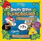 Angry Birds Playground: Question and Answer Book: A Who, What, Where, When, Why, and How Adventure by Jill Esbaum (Hardback, 2015)
