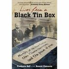 Lives from a Black Tin Box: Martyrs of the Boxer Rebellion, Their Chinese Church Today, and the Power of Prayer by Ronald Clements, Prudence Bell (Paperback, 2014)