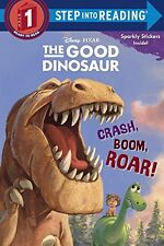 Step into Reading: Crash, Boom, Roar! by Random House Disney Staff and Susan Amerikaner (2015, Picture Book)