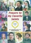 Prayers to My Favorite Saints Part 2 St Joseph Picture Books Paperback