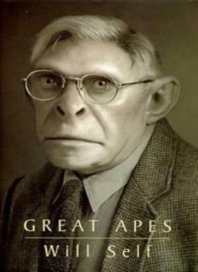 Great Apes By Will Self. 9780747529873