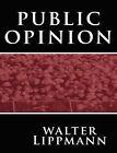 Public Opinion by Walter Lippmann (Paperback / softback, 2008)
