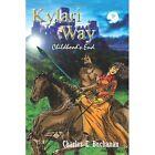 Kylari Way 9781410714374 by Charles E. Buchanan Book