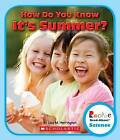 How Do You Know It's Summer? by Lisa M Herrington (Hardback, 2013)