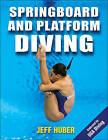 Springboard and Platform Diving by Jeffrey Huber (Paperback, 2016)