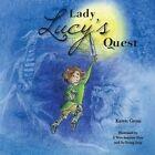 Lady Lucy's Quest by Professor Karen Gross (Paperback / softback, 2016)