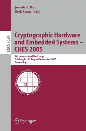 Cryptographic Hardware and Embedded Systems - CHES 2005|Broschiertes Buch