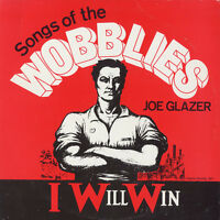 Joe Glazer - I Will Win: Songs Of The Wobblies [new Cd] on Sale