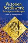 Victorian Needlework: Techniques and Designs by Flora Klickman (Paperback, 2002)
