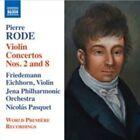 Pierre Rode - : Violin Concertos Nos. 2 and 8 (2015)