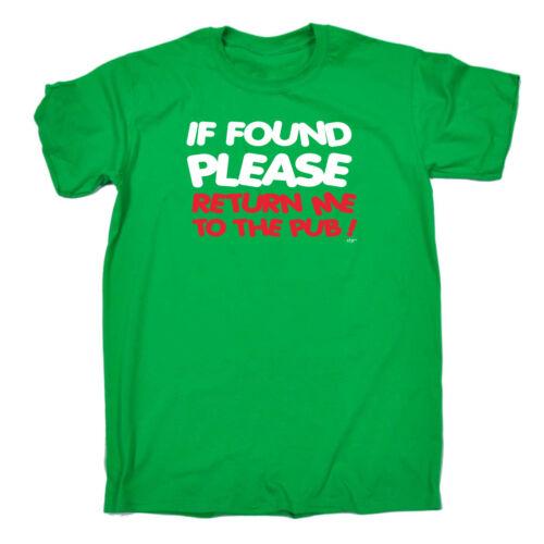Divertenti Novità T-shirt Da Uomo T-Shirt Tee-se Trovato Si prega di restituire ME al pub