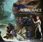 Alien Race: Visual Development of an Intergalactic Adventure by Titan Books Ltd (Paperback, 2009)