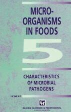 Microorganism in Foods 5 : Characteristics of Microbial Pathogens by...