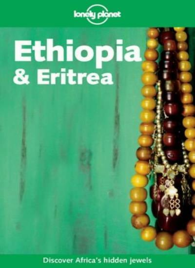 Ethiopia and Eritrea (Lonely Planet Travel Guides),Jean-Bernard Carillet, Franc