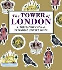 The Tower of London: A Three-Dimensional Expanding Pocket Guide by Nina Cosford (Hardback, 2014)