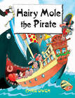 Hairy Mole the Pirate: v. 7 by Chris Owen (Paperback, 2006)
