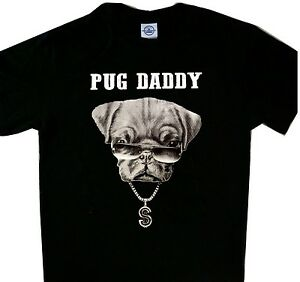 3e5f4a143 Image is loading Pug-Daddy-Dogs-Black-Tee-T-039-shirt-