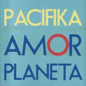 Pacifika-Amor-Planeta-New-CD-Digipack-Packaging